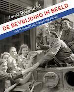 De bevrijding in beeld - Joost Rosendaal (ISBN 9789081450003)