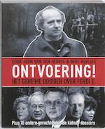 Ontvoering! - John van den Heuvel, Bert Huisjes (ISBN 9789085109198)