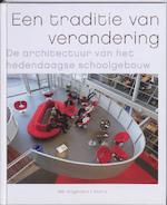 Een traditie van verandering - Ton Verstegen (ISBN 9789056626556)