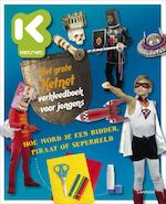 Het grote Ketnet verkleedboek voor jongens - Hilde Smeesters (ISBN 9789401400800)