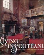 Living in Scotland - Lesley Astaire, Roderick Martine, Fritz Von der Schulenburg (ISBN 9780500234969)