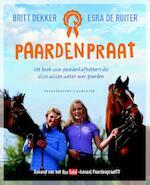 Paardenpraat - Britt Dekker, Esra de Ruiter (ISBN 9789045208688)