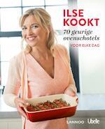 Ilse kookt 70 geurige ovenschotels voor elke dag (E-boek) - Ilse D'Hooge (ISBN 9789401438384)