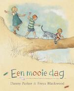 Een mooie dag - Danny Parker, Freya Blackwood (ISBN 9789026622120)