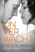 Onverwacht - Rebecca Yarros (ISBN 9789401909037)