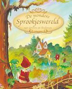 De Wondere Sprookjeswereld van Grimm en Andersen - Grimm, Jacob Grimm, Jan Andersen, Hans Christian Andersen (ISBN 9789044709926)