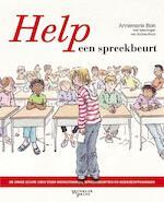 Help een spreekbeurt - Annemarie Bon (ISBN 9789049107062)
