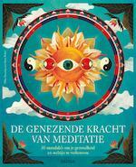 De genezende kracht van meditatie - Mike ANNESLEY (ISBN 9789044750812)