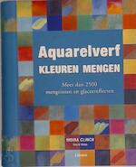 Aquarelverf - Moira Clinch, David Webb, Jo Fisher, Pamela Ellis, Ghislaine de Thouars, TextCase (hilversum). (ISBN 9789057647598)