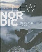 New Nordic Architecture & Identity - (ISBN 9788792877062)