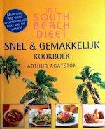 Het South Beach Dieet snel en gemakkelijk kookboek - Arthur Agatston (ISBN 9789026961144)