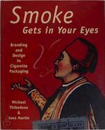 Smoke gets in your eyes - Michael Thibodeau, Jana Martin (ISBN 9780789206404)