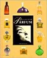 Alles over parfum - Fabienne Pavia, Félice Portier (ISBN 9789036611305)