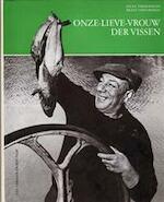 Onze-Lieve-Vrouw der Vissen - Felix Timmermans, Frans Verstreken