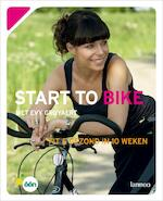 Start to bike met Evy Gruyaert - E. Gruyaert, I. Vanden Bremt (ISBN 9789020978681)