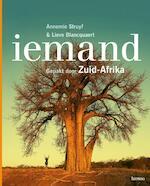 Iemand - Annemie Struyf, Lieve Blancquaert (ISBN 9789020983203)