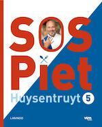 SOS Piet / 5 - Piet Huysentruyt (ISBN 9789401405034)