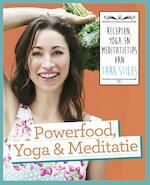 Powerfood, yoga en meditatie
