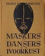 Maskers en dansers in de Ivoorkust - Frans M. Olbrechts