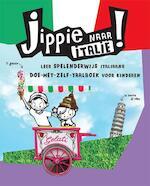Jippie naar Italië! - Kitty van Zanten (ISBN 9789021563442)
