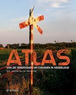Atlas van verdwenen spoorlijnen in Nederland - Victor Lansink, Michiel ten Broek (ISBN 9789462581388)