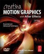 Creating Motion Graphics With After Effects - Chris Meyer, Trish Meyer (ISBN 9780240814155)