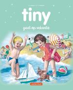 Tiny gaat op vakantie (ISBN 9789030372103)