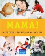 Mama! - Stephanie Lampe (ISBN 9789043012546)