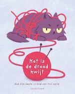Kat is de draad kwijt - Jacob Grant (ISBN 9789045323497)