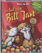 De bal van Bill Jart - Marc de Bel (ISBN 9789022325018)