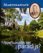 Martenastate. Proeftuin van het paradijs? - Tjitte Kamminga, Henk Popma (ISBN 9789492052520)