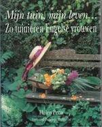 Mijn tuin, mijn leven... - Helen Penn, Elke Meiborg, Martha Cazemier (ISBN 9789062556724)