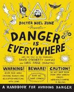 Danger is Everywhere: A Handbook for Avoiding Danger - David ODoherty (ISBN 9780141354156)