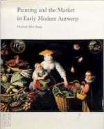 Painting and the market in early modern Antwerp