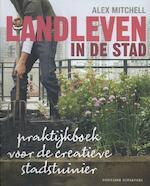 Landleven in de stad - Alex Mitchell (ISBN 9789059564909)