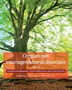 Omgaan met traumagerelateerde dissociatie - Suzette Boon, Kathy Steele, Onno van der Hart (ISBN 9789026522642)