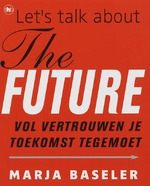 Let's talk about the future - Marja Baseler (ISBN 9789044316964)
