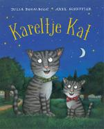 Kareltje Kat - Julia Donaldson (ISBN 9789025746421)