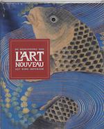 De oorsprong van l'Art Nouveau - Gabriel P Weisberg, Edwin Becker, Évelyne Possémé (ISBN 9789053567388)