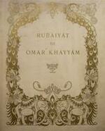 Rubáiyát de Omar Kháyyám - Omar Kháyyám