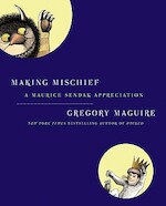 Making Mischief - Gregory Maguire (ISBN 9780061689161)