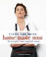 Home made mini - Yvette Van Boven (ISBN 9789059564688)