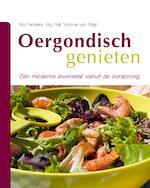 Oergondisch genieten - Ria Penders, Yvonne van Stigt, Elly Poll (ISBN 9789081772808)