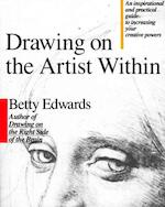 Drawing on the Artist Within - Betty Edwards (ISBN 9780671635145)