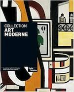Collection Art Moderne: La Collection du Centre Pompidou Musee National d'Art Moderne