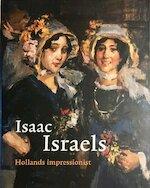 Isaac Israëls Hollands impressionist - Sakia de Bodt (ISBN 9789055941520)