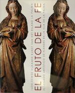 El fruto de la fe - Fundación Carlos de Amberes (ISBN 9788487369339)