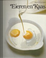 Praktisch koken : Eieren en kaas - Unknown (ISBN 9789061823919)