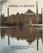 Gouda in bedryf - Piet Bakker (ISBN 9789064712098)