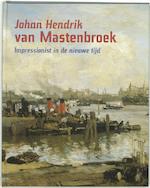 Johan Hendrik van Mastenbroek - Patrick van Beveren, Harry Kraaij, Hans Rooseboom (ISBN 9789055944088)